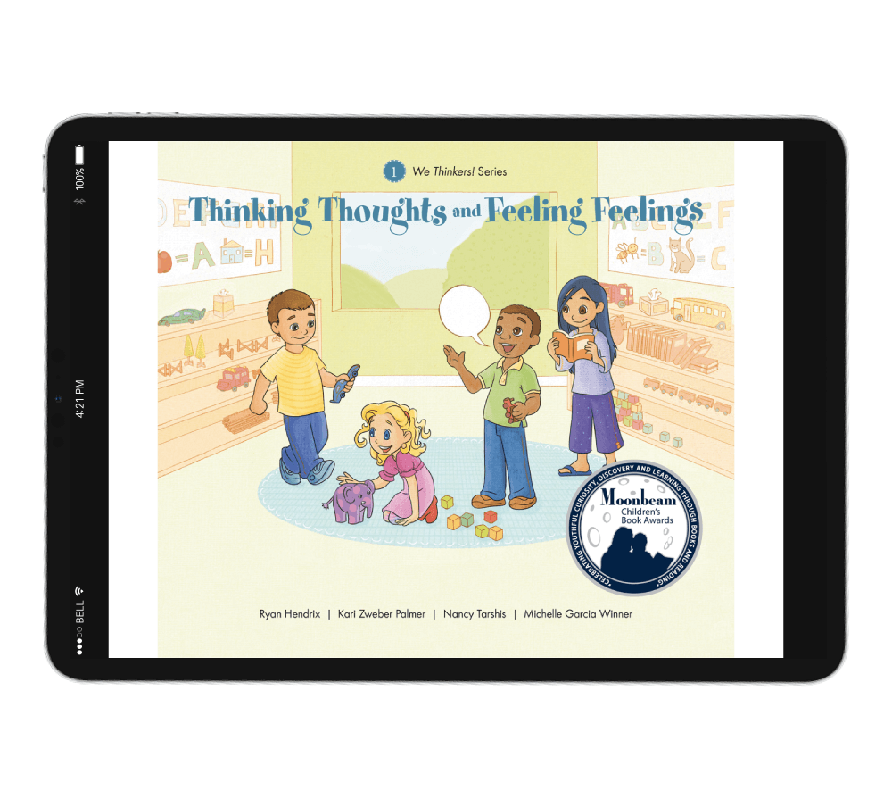 We Thinkers Storybook 1: Thinking Thoughts and Feeling Feelings
